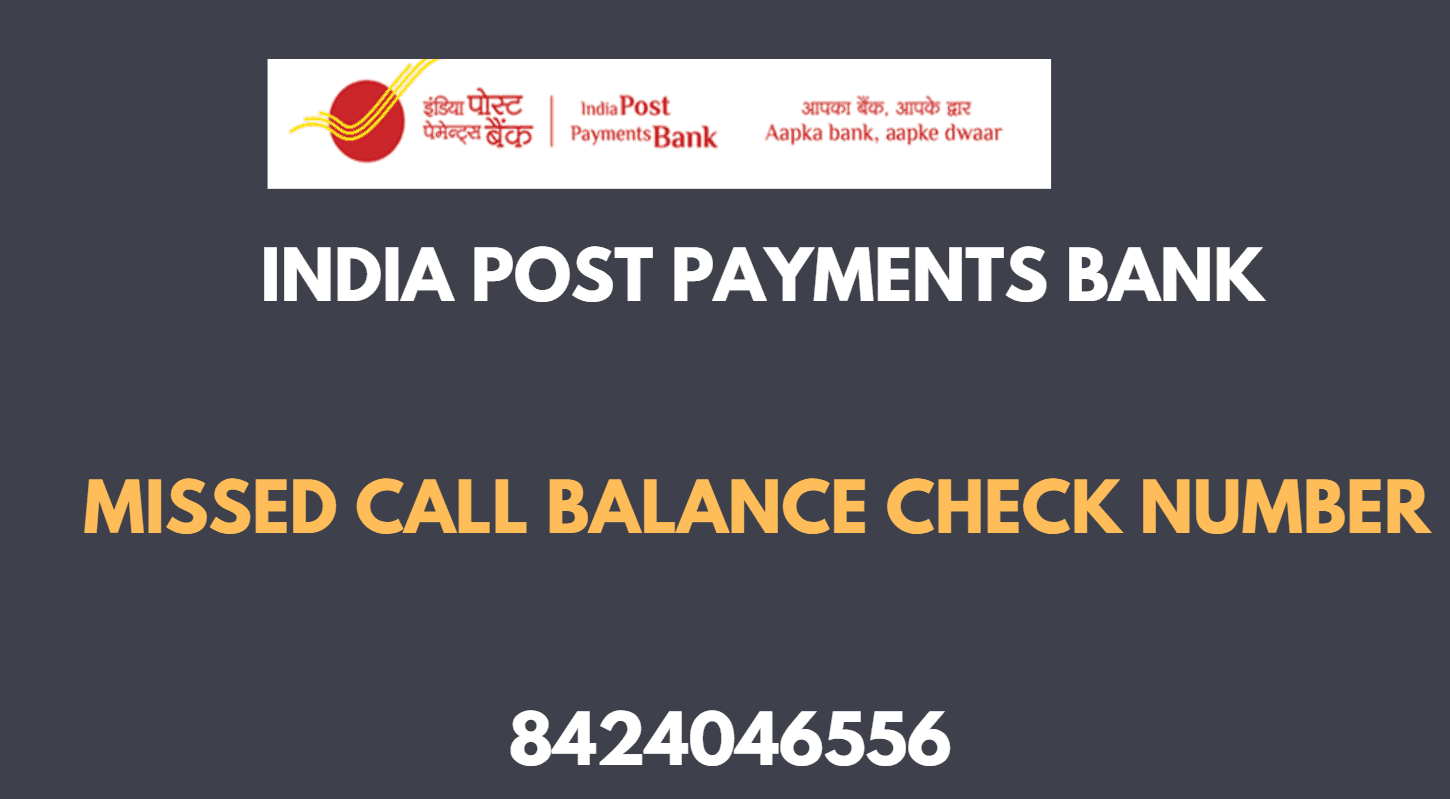 India Post Payments Bank missed call Balance Check Number