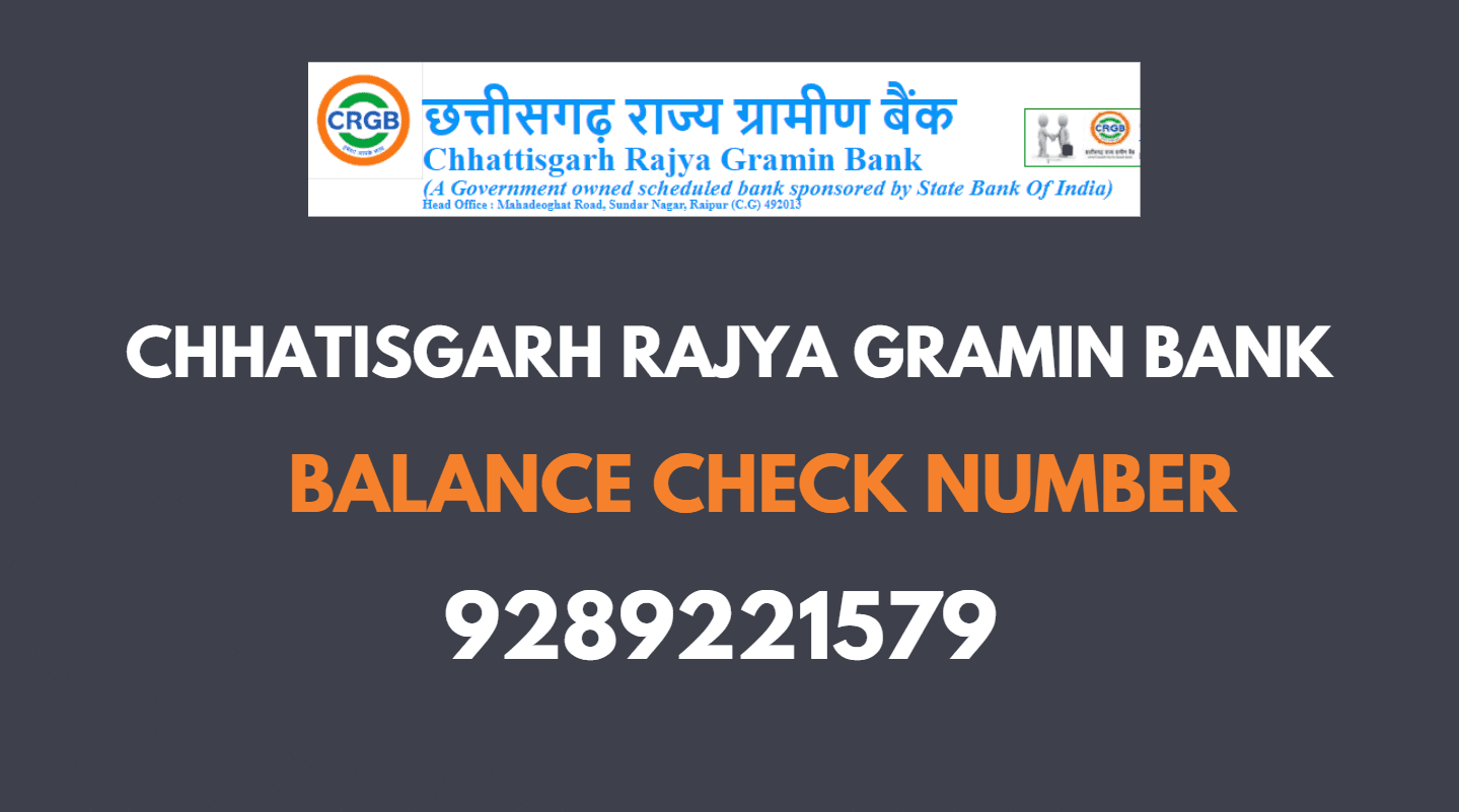 Chhatisgarh Rajya Gramin Bank Missed Call Balance Check Number