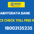 Abhudaya Bank Balance Check Toll Free Number