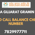 Baroda Gujarat Gramin Bank Missed Call Balance Check Number
