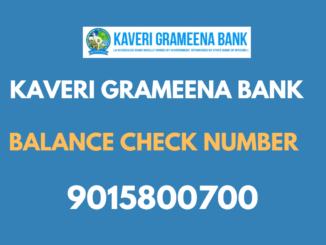 Kaveri Grameena Bank Balance Check Number